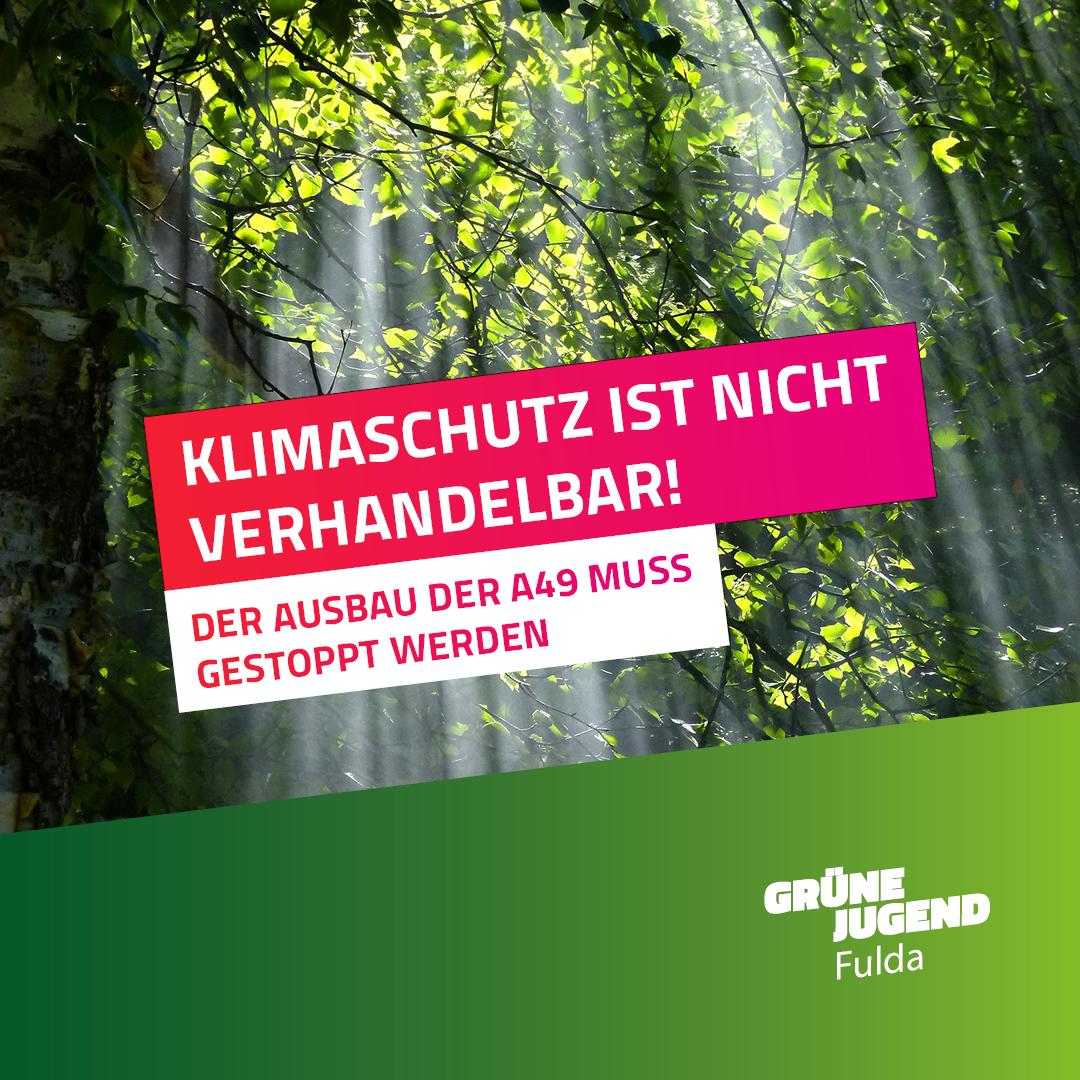 Stellungnahme der Grünen Jugend Fulda zum Ausbau der A 49