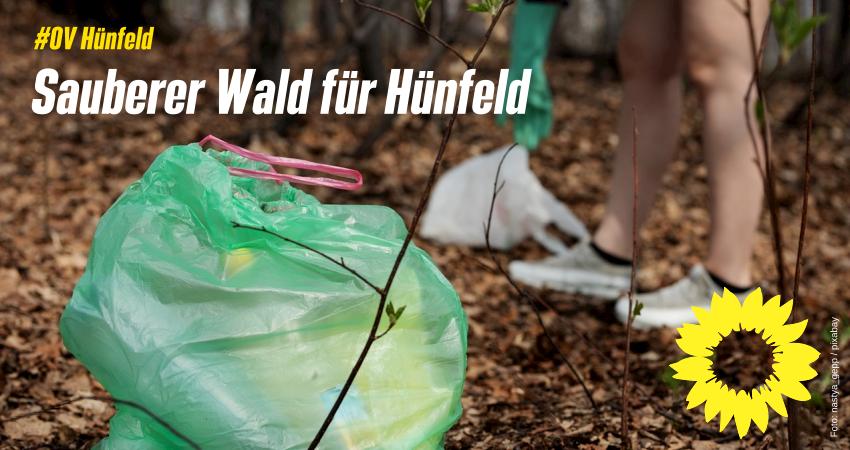 Pro Wald und Kontra Littering